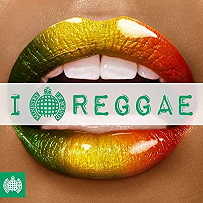 I Love Reggae - Ministry of Sound [Clean]