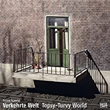 Verkehrte Welt / Topsy-turvy world