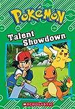 Pokémon: Chapter Book: Talent Showdown (Pokemon)