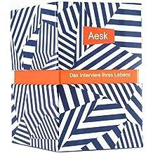 Aesk - Das Interview Ihres Lebens: 200 Fragen, die Sie sich noch nicht gestellt haben