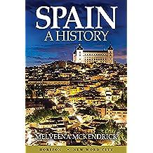 Spain: A History (English Edition)