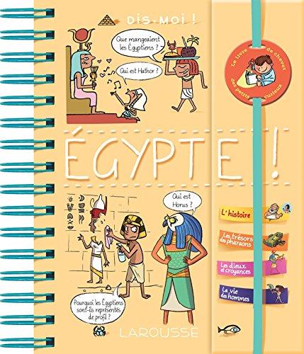 Dis-moi ! Égypte ! par Pascal Prévot
