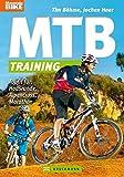 MTB-Training: Topfit für: Hausrunde, Alpencross, Marathon