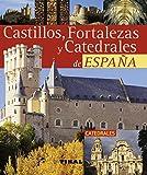Castillos, Fortalezas Y Catedrales España (Pequeños Tesoros)