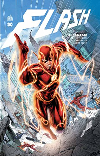 Flash (6) : Dérapage