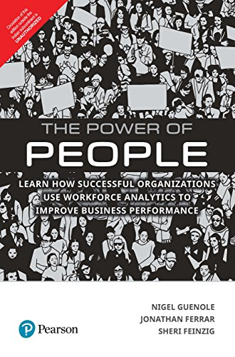 The Power of People: Learn How Successful Organizations Use Workforce Analytics To Improve Business Performance by Pearson