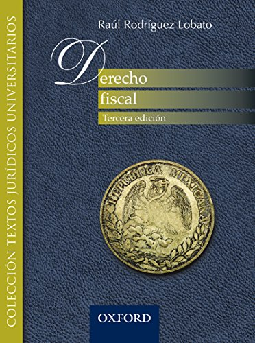 Derecho fiscal por Raúl  Rodríguez Lobato
