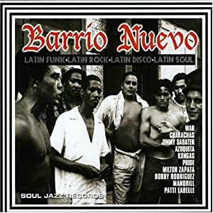 Various - Barrio Nuevo (Latin Funk - Latin Rock - Latin Disco - Latin Soul)