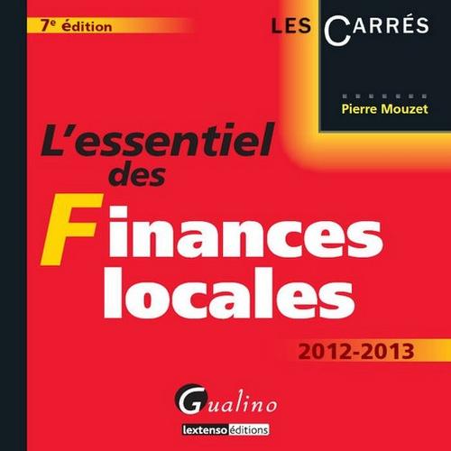 L'essentiel des finances locales : 2012-2013