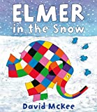 Elmer in the Snow (Elmer Picture Books)