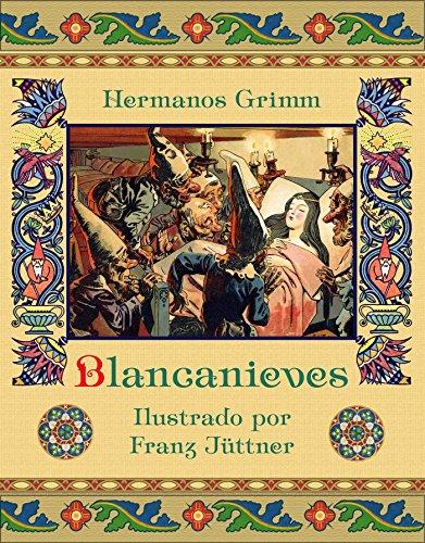 Blancanieves por Wilhelm Grimm