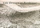 Léo Drouyn et Bordeaux - Tome 1 et 2