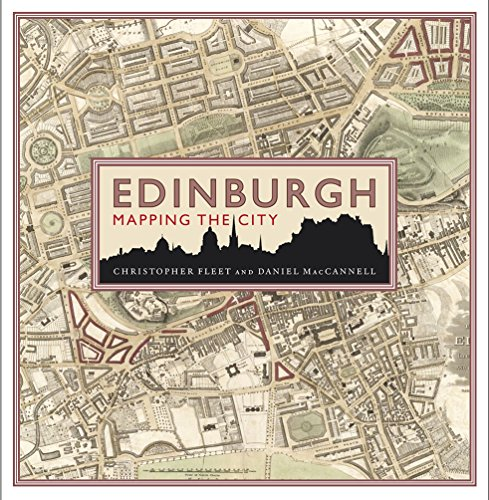 Edinburgh: Mapping the City por Chris Fleet