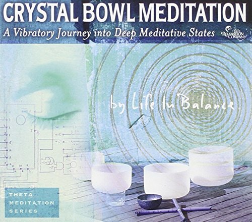 Crystal Bowl Meditation by Life in Balance (2008-05-20) Bowl In Crystal