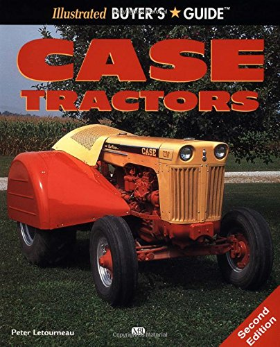 Case Tractor (Illustrated Buyer\'s Guide)