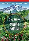 Die besten von Rainiers - Day Hike! Mount Rainier, 4th Edition Bewertungen