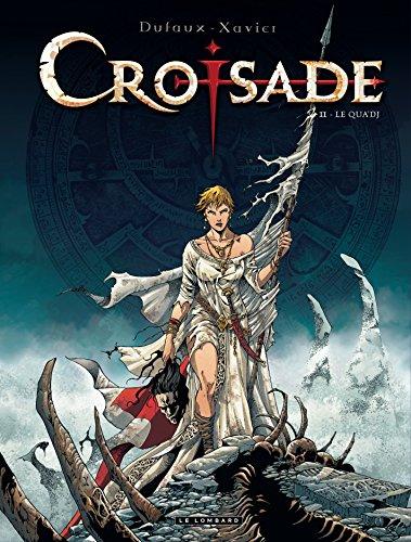 Croisade (2) : Le Qua'dj