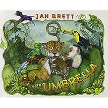 The Umbrella by Jan Brett (2004-08-01)