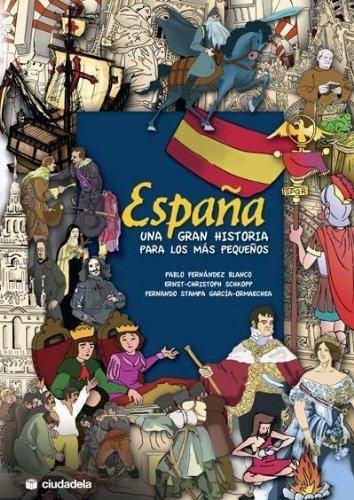 España. Una gran historia para los más pequeños. por Fernando Stampa