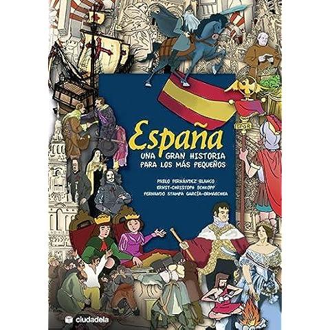 España. Una gran historia para los más pequeños.