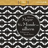 Wie Monde so silbern: 2 CDs (Die Luna-Chroniken, Band 1)