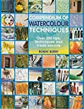 #8: Compendium of Watercolour Techniques: 200 Tips, Techniques and Trade Secrets