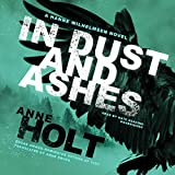 In Dust and Ashes: A Hanne Wilhelmsen Novel