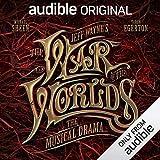 Купить Jeff Wayne's The War of The Worlds: The Musical Drama: An Audible Original Drama