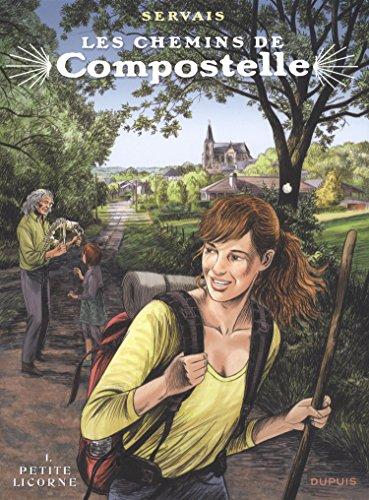 Les chemins de Compostelle - tome 1 - Petite licorne (édition spéciale)