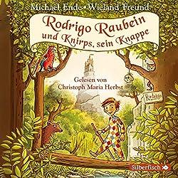 Rodrigo Raubein und Knirps, sein Knappe: 5 CDs