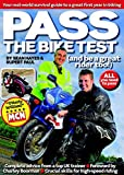 Pass the Bike Test (and Be a Great Rider Too!). Sean Hayes & Rupert Paul
