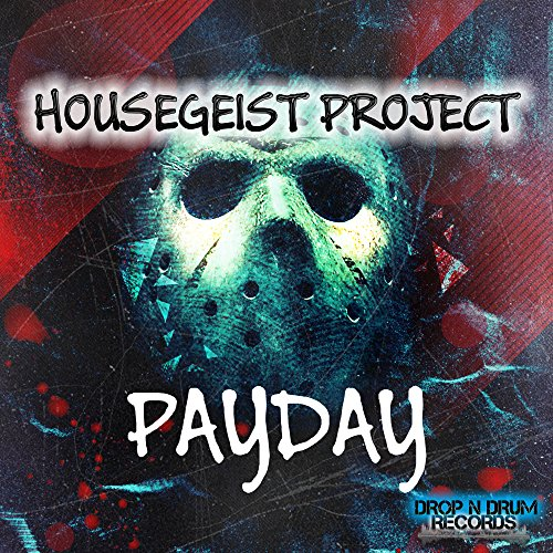 Housegeist Project-Payday
