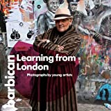 Learning from London: Photographs by Young Artists (Barbican Art Book)