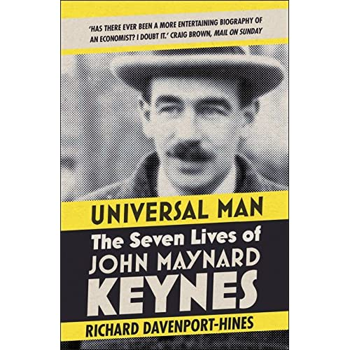 Universal Man : The Seven Lives of John Maynard Keynes
