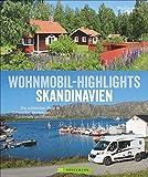 Bildband: Wohnmobil Highlights Skandinavien. Die schönsten Ziele und Touren in Schweden, Norwegen, Dänemark und Finnland. Infos zu Stellplätzen und Campingplätzen inkl. GPS-Koordinaten. - Thomas Kliem