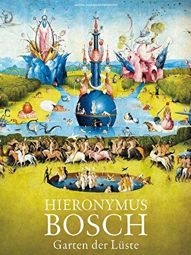 Hieronymus Bosch – Garten der Luste [OmU] -