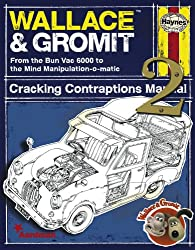 Wallace & Gromit: Cracking Contraptions Manual 2 (Haynes Manual)