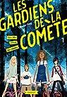 Les gardiens de la comète, tome 1 : Une fille venue des étoiles par Gay
