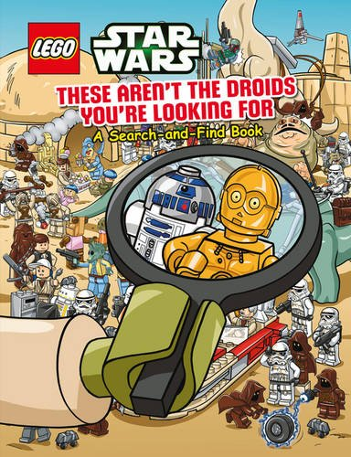 These aren't the droids you're looking for : a search-and-find book