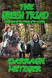 The Green Triad:: Book Four of the Triads of Tir na n'Og