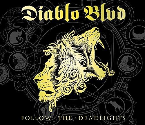Follow the Deadlights by Diablo Blvd (2015-08-03)