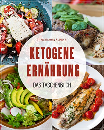 Ketogene Ernährung: ✅ Der ultimative Guide zur ketogenen Ernährung✅ (Ketogene Diät, Ketogene Rezepte, Ketogene Diät Iss was du willst, kohlenhydratfreie Rezepte) (Ernährungs-guide)