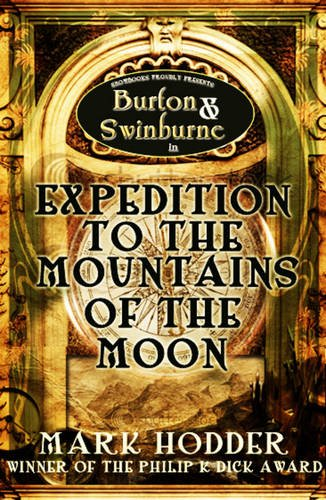 Expedition to the Mountains of the Moon (Burton & Swinburne, Band 3)
