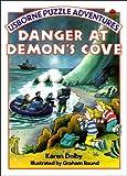 Danger at Demon's Cove (Usborne Puzzle Adventures: 7)