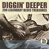Diggin' Deeper - 200 Legendary Blues Treasures