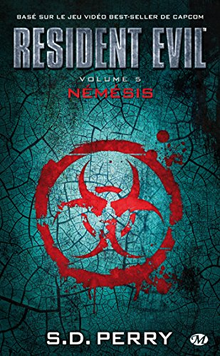 Némésis: Resident Evil, T5 (French Edition)