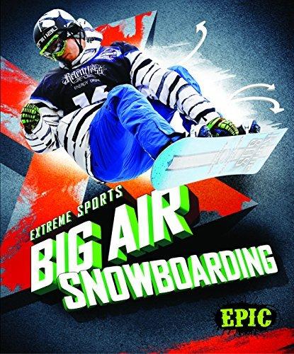 Big Air Snowboarding (Extreme Sports) by Thomas K Adamson (2016-01-06)