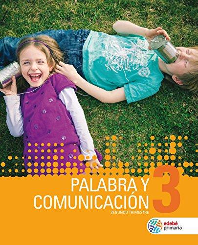PALABRA Y COMUNICACIÓN  3