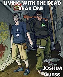 Year One (Living With the Dead Book 0)