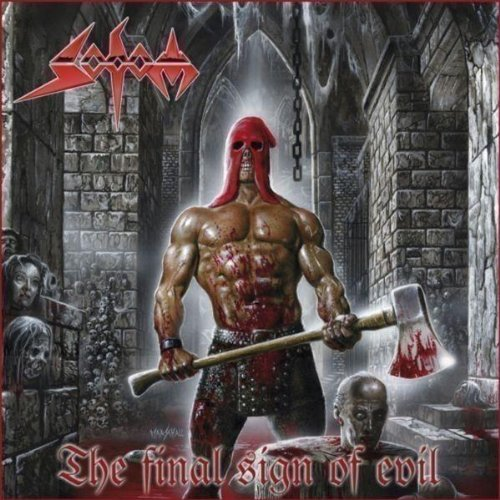 Sodom: The Final Sign Of Evil (Audio CD)